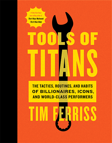 'Tools of Titans' by Tim Ferriss