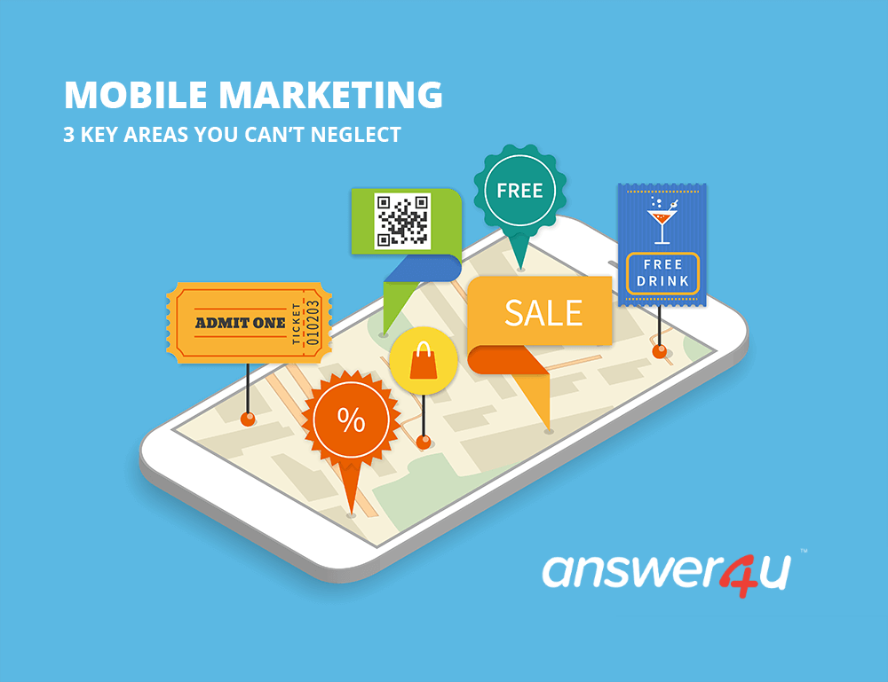 Mobile Marketing 3 Key Areas You Can't Neglect