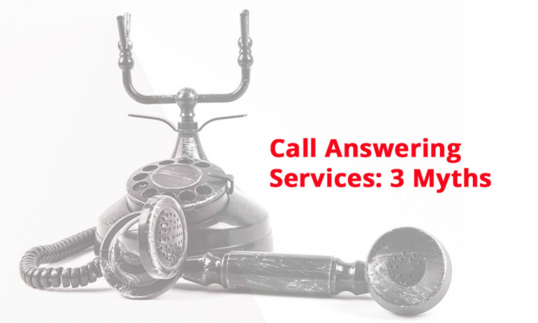 Call Answering Services: The Myths